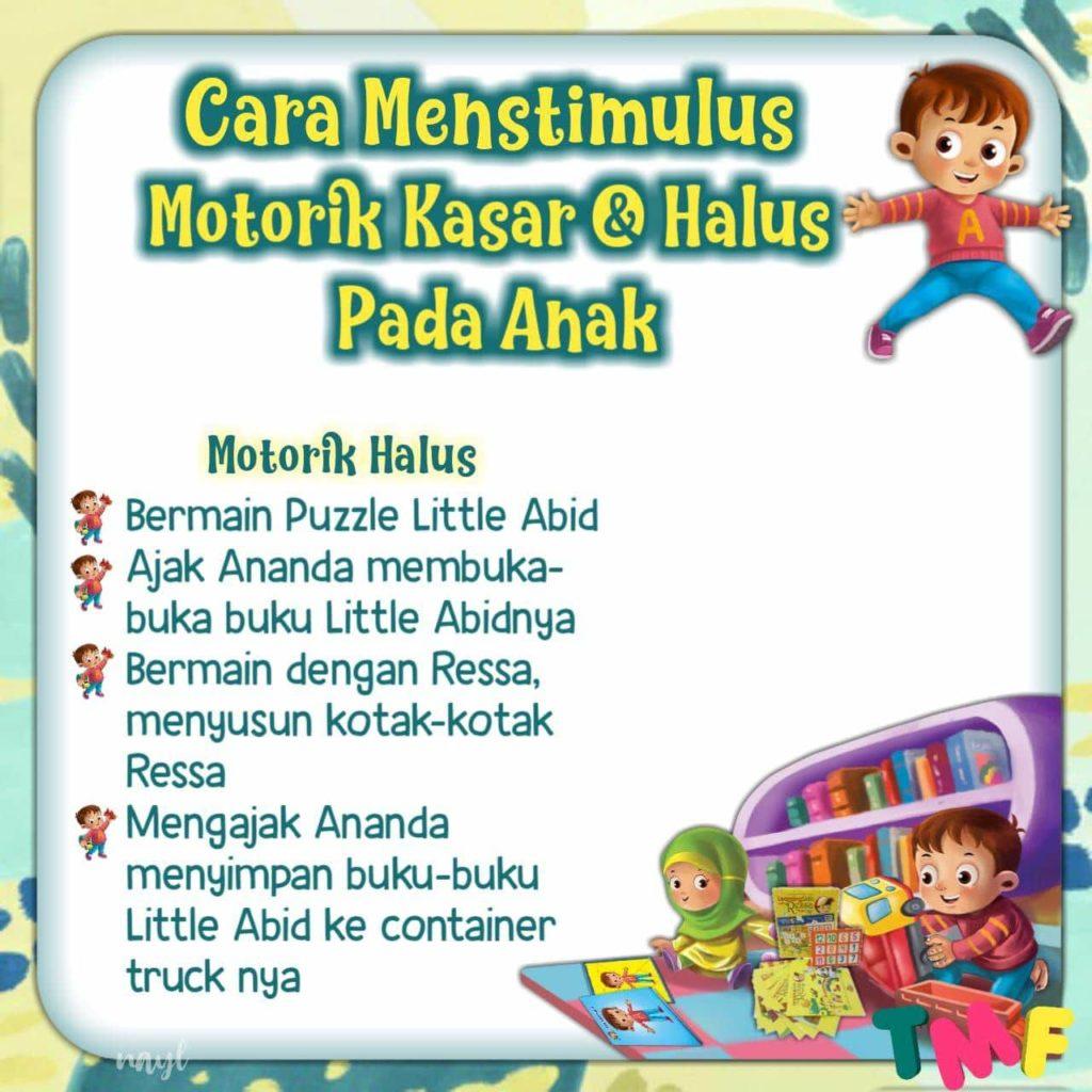 Little Abid ; Cara Menstimulus Motorik Kasar & Halus Pada Anak